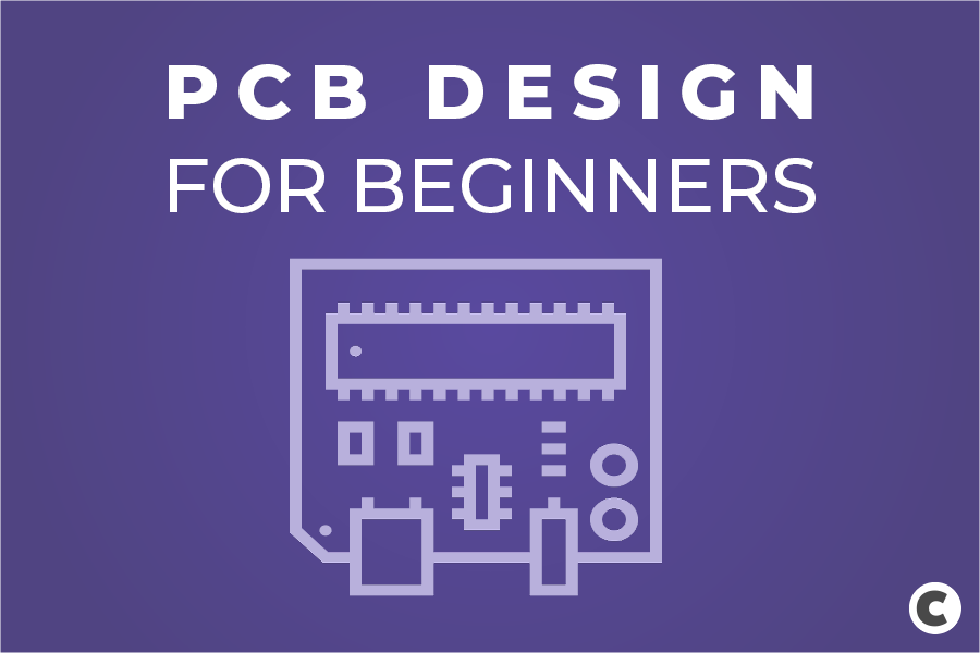 PCB Design for Beginners